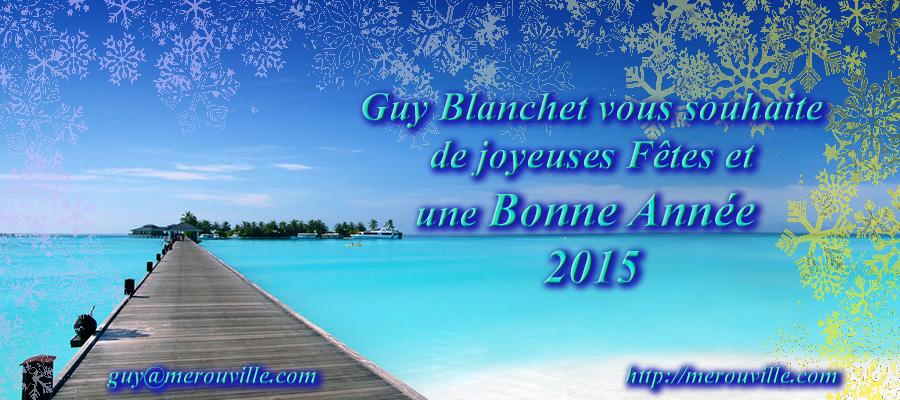 BonneAnnée2015-Guy_Blanchet